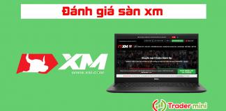 đánh giá sàn forex xm. com có uy tín hay lừa đảo không