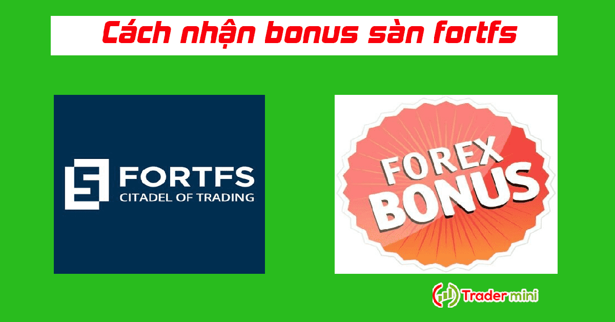 sàn fortfs bonus forex