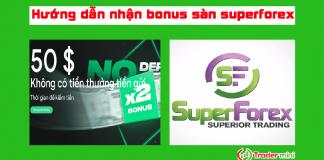 sàn superforex bonus