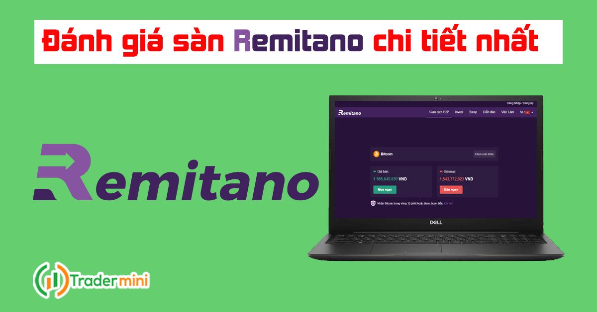remitano là gì ? sàn remitano có uy tín và lừa đảo không ? Đánh giá review sàn remitano mới nhất 2021